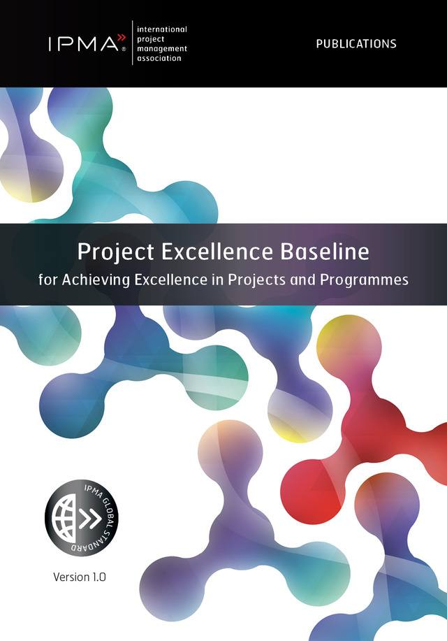 Project Excellence Baseline for Achieving Excellence in Projects and Programmes (Ebook)