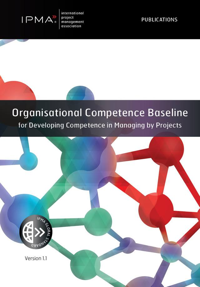 Organisational Competence Baseline for Developing Competence in Managing by Projects (Ebook)